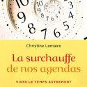 La Surchauffe De Nos Agendas